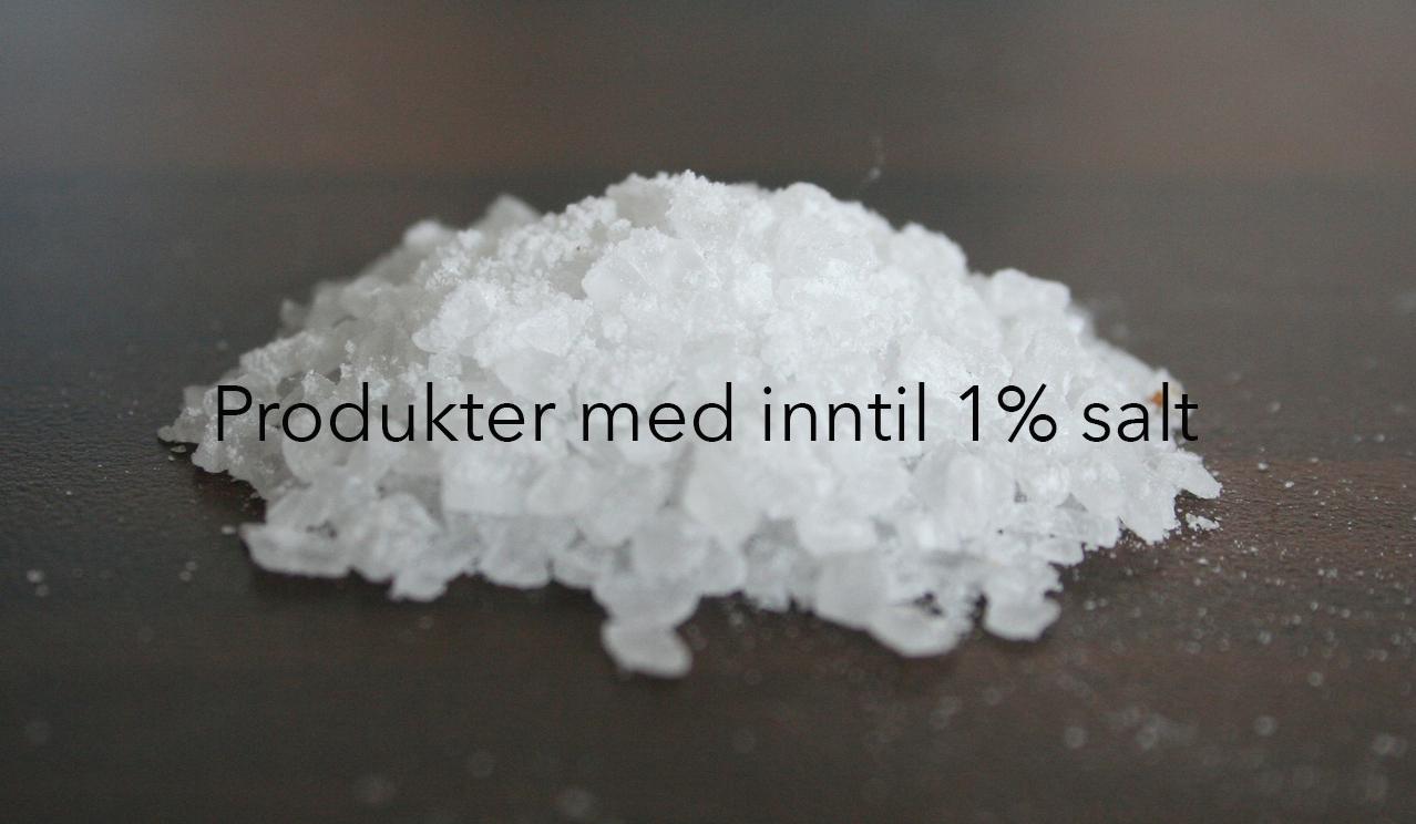 Fórprodukter med inntil 1% salt
